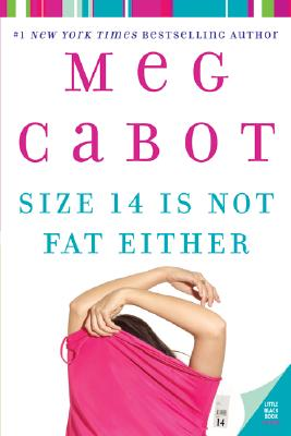 Size 14 Is Not Fat Either (Heather Wells Mysteries), Meg Cabot