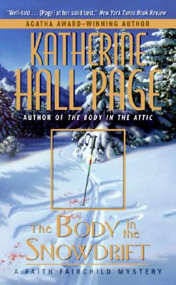 Image for The Body in the Snowdrift: A Faith Fairchild Mystery (Faith Fairchild Mysteries)