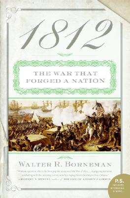 Image for 1812: The War That Forged a Nation (P.S.)