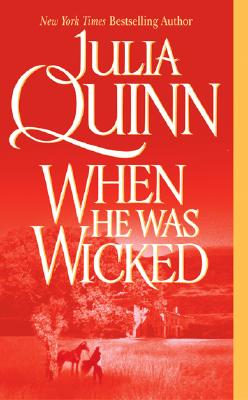 When He Was Wicked (Bridgerton Family Series), Julia Quinn
