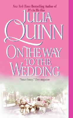 On the Way to the Wedding (Avon Historical Romance), JULIA QUINN