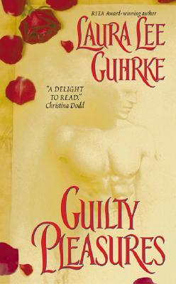 Guilty Pleasures, LAURA LEE GUHRKE