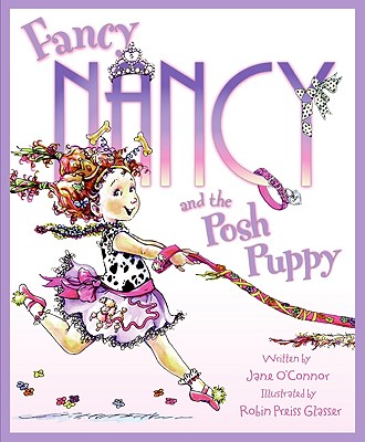 Image for Fancy Nancy and the Posh Puppy