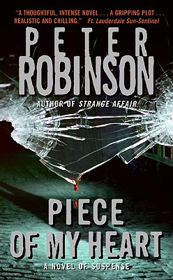 Piece of My Heart (Inspector Banks Novels), Robinson, Peter