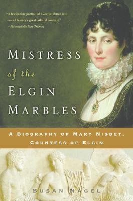 Image for Mistress Of The Elgin Marbles
