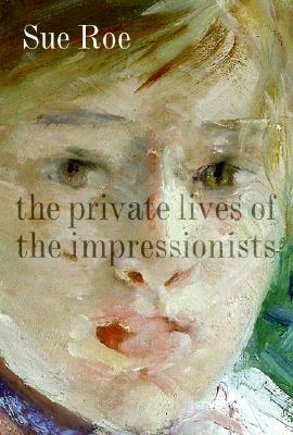Image for The Private Lives of the Impressionists