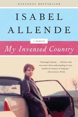 "My Invented Country: A Memoir, ""Allende, Isabel"""