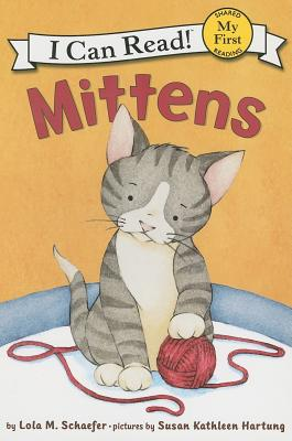 Image for Mittens (I Can Read: My First)