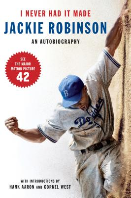 Image for I Never Had It Made: An Autobiography of Jackie Robinson