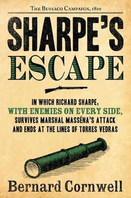 "Image for ""Sharpe's Escape: Richard Sharpe & the Bussaco Campaign, 1810 (Richard Sharpe's Adventure Series #10)"""