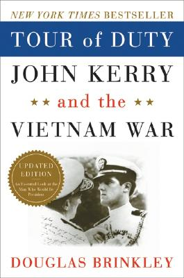 Image for Tour Of Duty: John Kerry And The Vietnam War