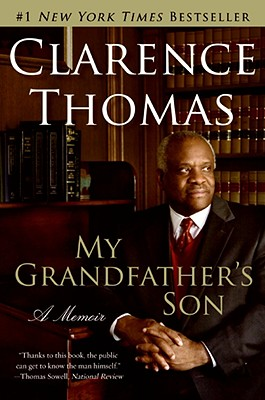 MY GRANDFATHER'S SON, CLARENCE THOMAS