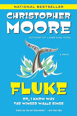 Fluke: Or, I Know Why the Winged Whale Sings (Today Show Book Club #25), Moore, Christopher