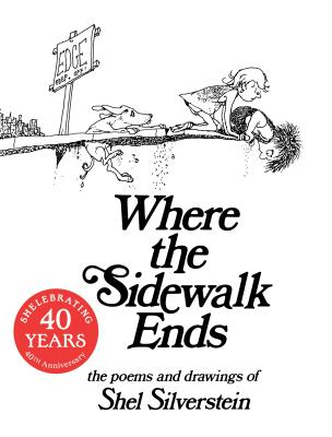 Image for WHERE THE SIDEWALK ENDS SPECIAL EDITION WITH 12 NEW POEMS  Poems and Drawings