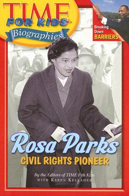 Image for Time For Kids: Rosa Parks: Civil Rights Pioneer (Time For Kids Biographies)