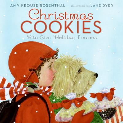 Christmas Cookies: Bite-Size Holiday Lessons, Amy Krouse Rosenthal