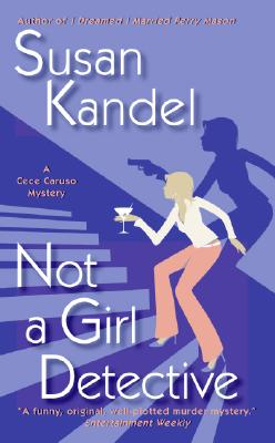 Not a Girl Detective (Cece Caruso Mystery), Susan Kandel