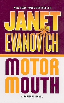 Motor Mouth (Alex Barnaby Series #2), Evanovich, Janet