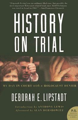Image for History on Trial: My Day in Court with a Holocaust Denier