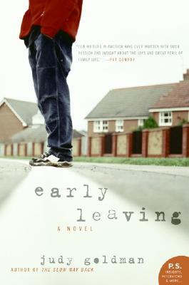 Early Leaving: A Novel (P.S.), Judy Goldman