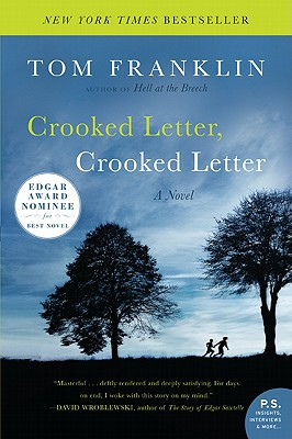 Crooked Letter, Crooked Letter: A Novel (P.S.), Tom Franklin