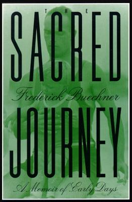Image for The Sacred Journey: A Memoir of Early Days
