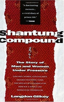 Image for SHANTUNG COMPOUND  The Story of Men and Women Under Pressure