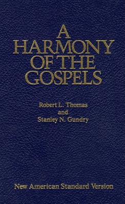 Image for A Harmony of the Gospels: New American Standard Edition