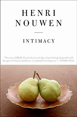 Intimacy, HENRI J. M. NOUWEN