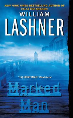 Marked Man, WILLIAM LASHNER
