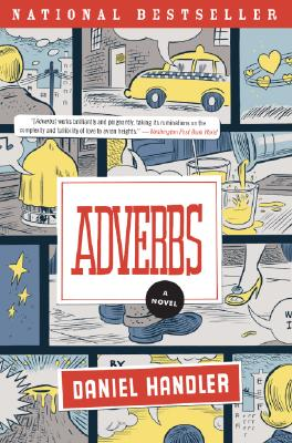 Adverbs: A Novel (P.S.), Daniel Handler