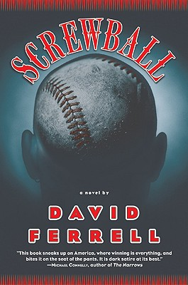 Image for Screwball: A Novel