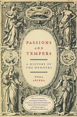 Image for Passions and Tempers: A History of the Humours