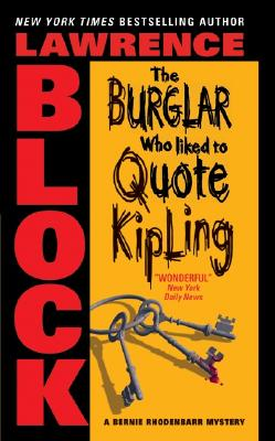 Image for Burglar Who Liked to Quote Kipling, The (Bernie Rhodenbarr Mysteries)