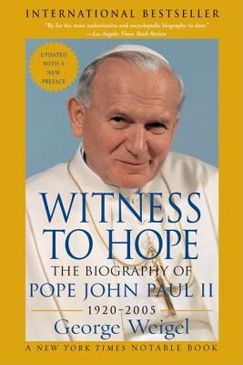 Witness to Hope: The Biography of Pope John Paul II, GEORGE WEIGEL