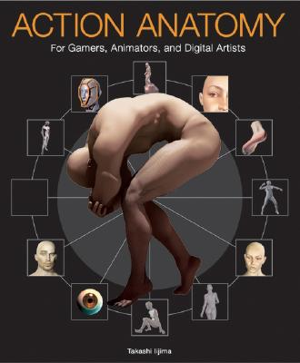 Image for Action Anatomy: For Gamers, Animators, and Digital Artists