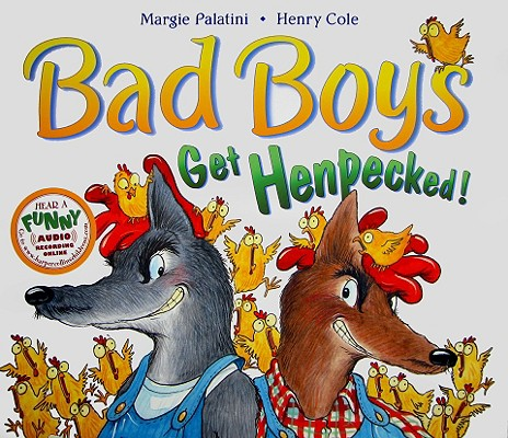 Image for Bad Boys Get Henpecked!