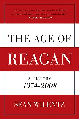 Image for AGE OF REAGAN A HISTORY 1974-2008