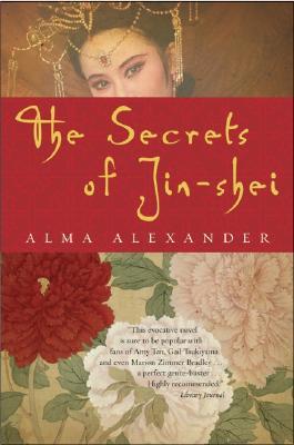 SECRETS OF JIN-SHEI, ALEXANDER, ALMA