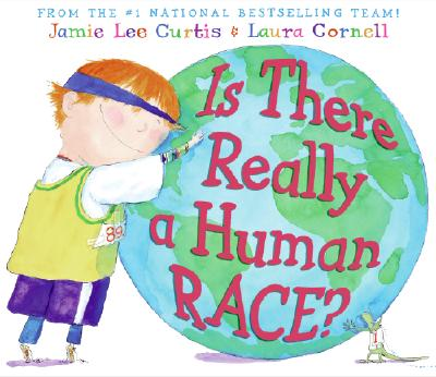 Is There Really a Human Race?, Curtis, Jamie Lee