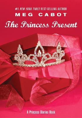 The Princess Present: A Princess Diaries Book (Princess Diaries, Vol. 6 1/2), Cabot, Meg
