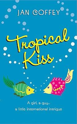 Tropical Kiss, Jan Coffey