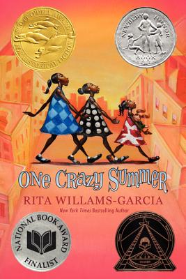 "One Crazy Summer, ""Williams-Garcia, Rita"""
