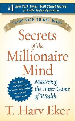 Image for Secrets of the Millionaire Mind: Mastering the Inner Game of Wealth
