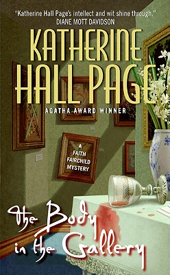 The Body in the Gallery  A Faith Fairchild Mystery, Page, Katherine Hall