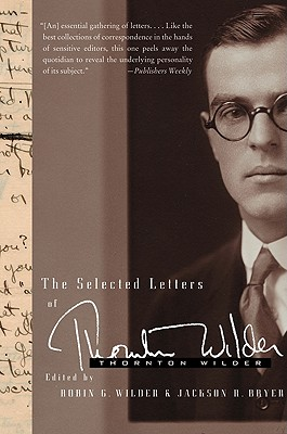 Image for The Selected Letters of Thornton Wilder