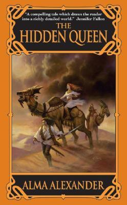 The Hidden Queen, Alma Alexander