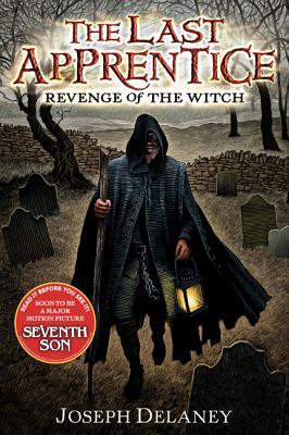 The Last Apprentice (Revenge of the Witch), JOSEPH DELANEY