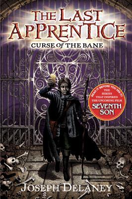 """The Last Apprentice: Curse of the Bane (Book 2), """"Delaney, Joseph"""""""