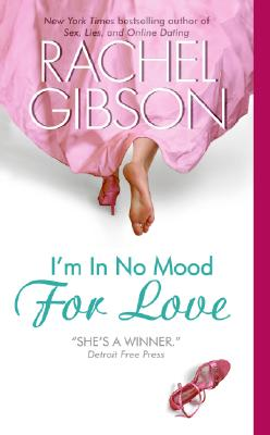 "I'm In No Mood For Love, ""Gibson, Rachel"""
